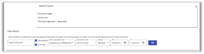 select Docket Number or Accession Number to further refine your search